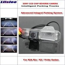 Liislee Rear Camera For KIA Rio / K2 Pride Sedan Intelligent Parking Tracks Backup Reverse Dynamic Guidance Tragectory