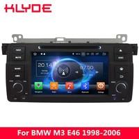 KLYDE 4G Octa Core Android 8,0 7,1 dvd плеер автомобиля радио gps для BMW 3 серии E46 M3 1998 1999 2000 2001 2002 2003 2004 2005 2006