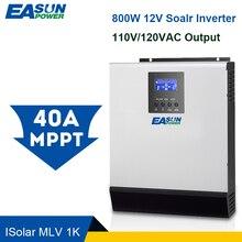 EASUN di ALIMENTAZIONE 12V Inverter Solare 800W MPPT 1Kva 40A Puro Inverter A Onda Sinusoidale Off Grid Inverter 110V hybrid Inverter 20A AC