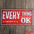 15x30 cm  vintage license plates EVERYTHING IS GOING TO BE OK retro iron painting wall sticker number plate metal craft DECOR