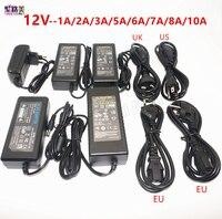 DC 12V 1A 2A 3A 5A 6A 7A 8A 10A adaptador de corriente LED para ws2811/5050/3528/6803 tira de LED de AC100-240V transformadores de iluminación LED