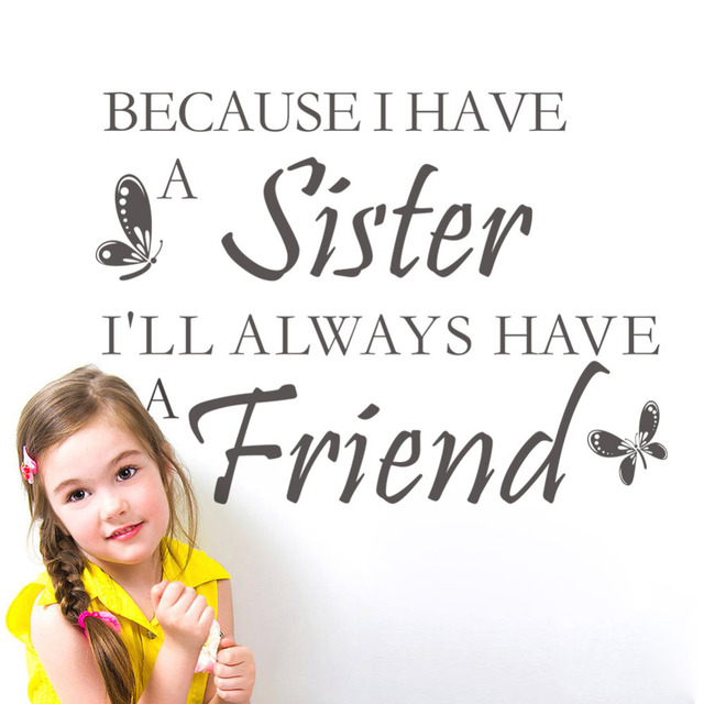 Have A SISTER FRIEND Creative Quote DIY Wall Stickers Decals Childrens Home Wallpaper
