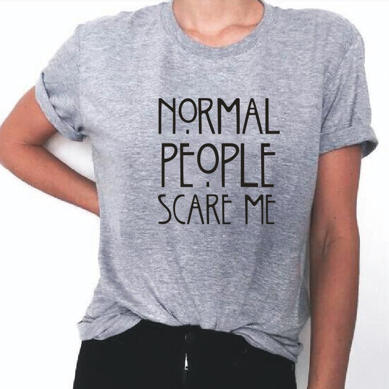Women Black T-shirt Cotton Normal People Scare Me Printed Funny Tshirt Women Short Sleeve Summer Tumblr Tops Camisetas Mujer