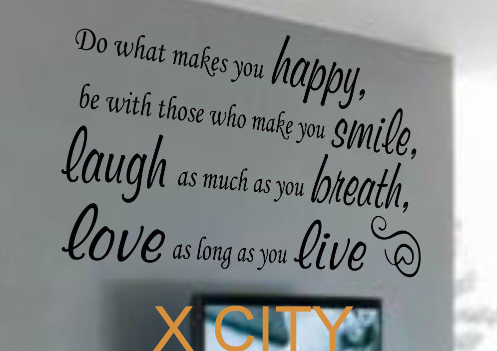 Do What Makes You HAPPY SMILE LAUGH LOVE LIVE Quote Vinyl Art Wall Unique Smile Laugh Love Quotes