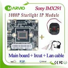 1080 P 2.1MP Starlight IP-сети Камера модуль очень низкой освещенности красочные Ночное видение образа Sony IMX291 Сенсор ONVIF