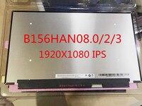 Brand new original B156HAN08.0 B156HAN08.2 B156HAN08.3 FHD 1920X1080 IPS LCD display 40PIN