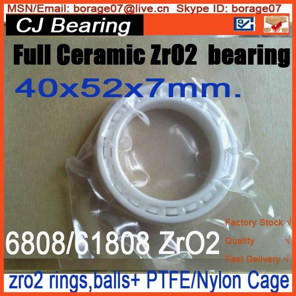 6808 / 61808 zro2 full ceramic bearing 40x52x7mm ZRO2 ceramic bearing ceramic wheel hub bearing zro2 15267 15 26 7mm 15267 full zro2 ceramic bearing