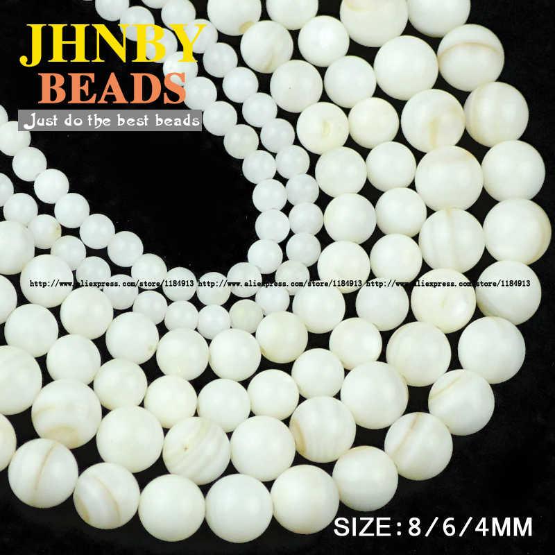 JHNBY الأبيض شل الخرز جودة عالية الطبيعية أصداف بحرية حجر مستدير فضفاض حبة الكرة 4/6/8 مللي متر اليدوية سوار مجوهرات صنع لتقوم بها بنفسك