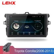 LEHX Autoradio Android 8.1 Lettore Multimediale Per Toyota Corolla E140/150 2006 2007-2009 2010 2011 2012 2013 WIFI GPS di Navigazione