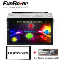 Funrover 8 core android 8.0 car dvd multimedia Player for Toyota Universal Corolla Hilux Vios old camry prado rav4 radio RDS FM
