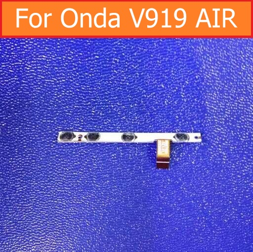 Original switch on off Power Volume button Flex cable For Onda V919 air V989 AIR Quad-Core 9.7 conductive flex cable + sticker for onda v989 air v919 air v919 air ch 9 7 inch tablet printing pattern stand cover protective print flower leather case