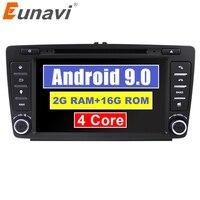 Eunavi 2 Din автомобильный DVD gps для Skoda Octavia 2012 2013 5 A5 Yeti, Fabia автомобиль Android 9,0 4 ядра Оперативная память 2 Гб стерео радио навигации