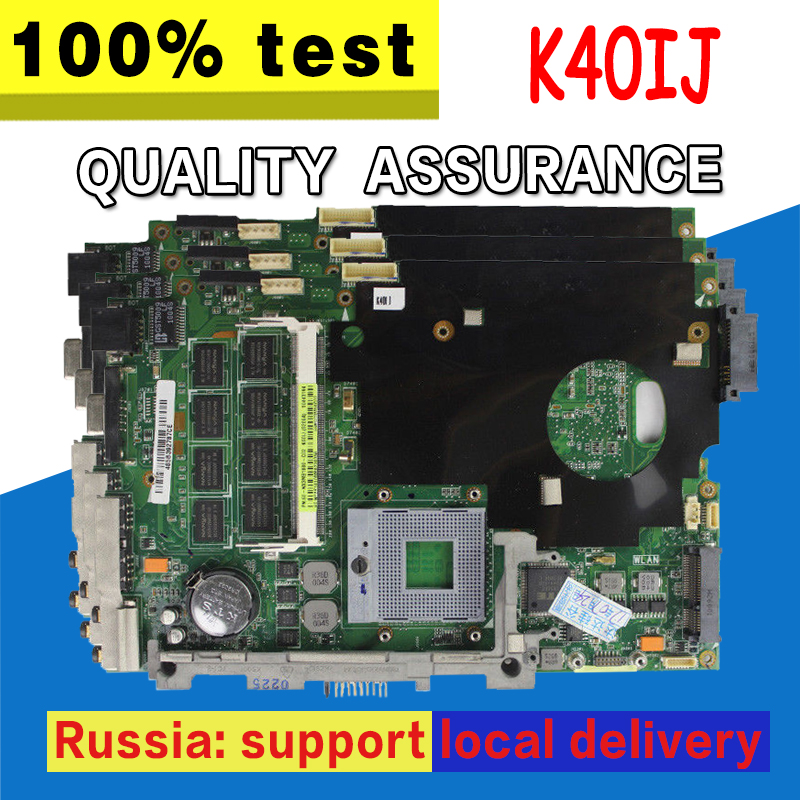 K40IJ Motherboard REV2.1 2G For ASUS K40IJ X8DIJ Laptop Motherboard K40IJ Mainboard K40IJ Motherboard Test 100% OK