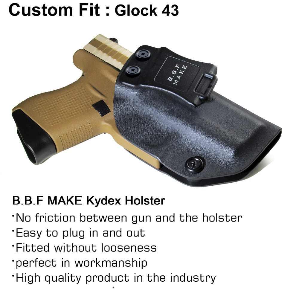 B B F Make IWB KYDEX Holster Custom Fits: Glock 43 Glock 43X Gun Holster  Inside Concealed Carry Pistol Case Guns Bag Accessories