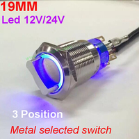 1PC 19MM With LED 12V 24V Metal Rotary Switch Latching Self Locking Selected Switch 3position Waterproof