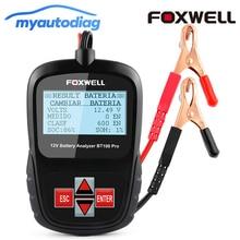 Foxwell 12 В автомобиля Батарея тестер для затоплены AGM гель Батарея Цифровой автомобиль Батарея Анализатор автомобильной инструмент диагностики Батарея тестер