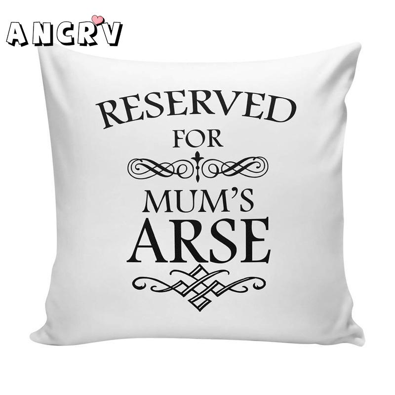 Reserved For Mum's Arse /Reserved For Dad's Arse Novelty Gift <font><b>Cushion</b></font> <font><b>Cover</b></font> Father's Day Mother's Day 40x40/45x45/<font><b>50x50</b></font> cm image