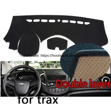 For chevrolet Trax Double layer Silica gel Car Dashboard Pad Instrument Platform Desk Avoid Light Mats Cover Sticker
