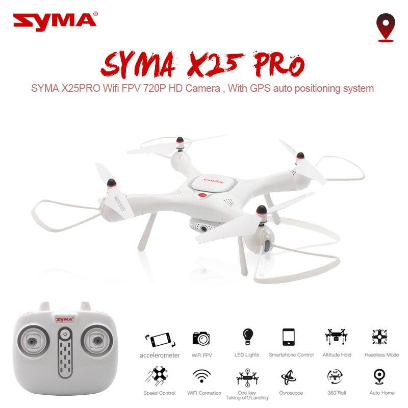 Syma Drone X25PRO Wifi FPV Réglable 720 p RC Drone Avec Caméra Quadcopter RTF GPS Position Maintien D'altitude RC Dron vs SG900 XS812