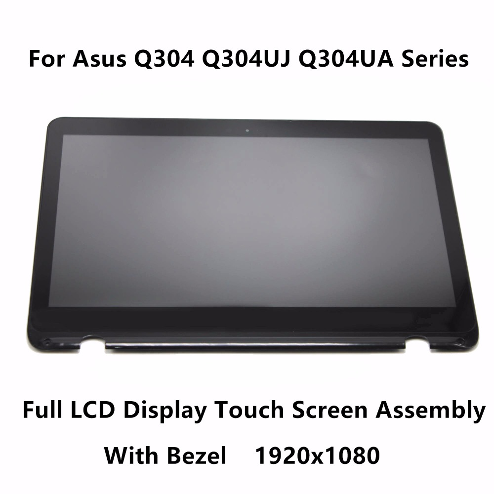 New 13.3 Touch Glass Digitizer Panel + LCD Screen Display Assembly with Bezel for Asus Q304 Q304UJ Q304UA Series Q304UA-BHI5T11 11 6 full lcd display touch screen digitizer with frame bezel assembly for samsung xe700t1c black colors
