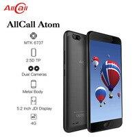 ALLCALL Atom 4G Dual SIM SmartPhone MT6737 Quad core 2GB RAM 16GB ROM 5.2 Inch TFT IPS 8MP+2MP Daul Rear Cameras 4G Mobile Phone