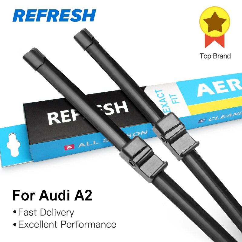 REFRESH Щетки стеклоочистителя для Audi A2 X2 Подходящие боковые штифты 2002 20003 2004 2005
