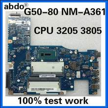 Abdo ACLU3/ACLU4 UMA NM-A362 placa base para Lenovo G50-80 notebook CPU 3205U/3805U DDR3 100% trabajo de prueba(China)