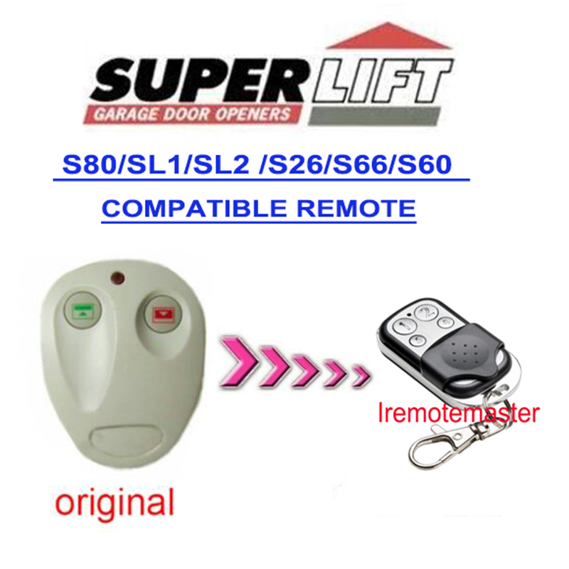 5pcs SUPERLIFT S80 SL1 SL2 S26 S66 S60 motor replacement remote rolling code high quality Very