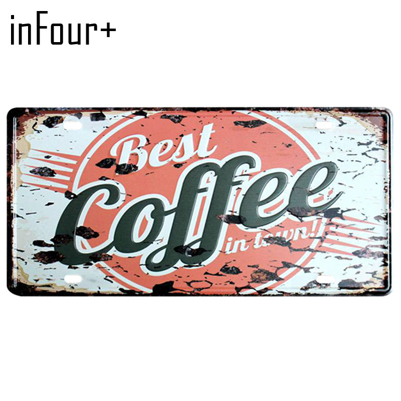 [inFour+] Hot Best Coffee Plate Metal Plate Car Number Tin Sign Bar Pub Cafe Home Decor Metal Sign Garage Painting Plaques Sign
