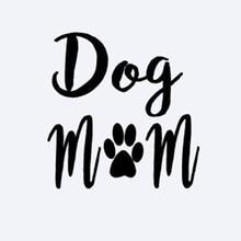 Dog Mom Decal Vinyl Sticker Cars Trucks Vans Walls Laptop Art Painting Car Stickers Decor Decals