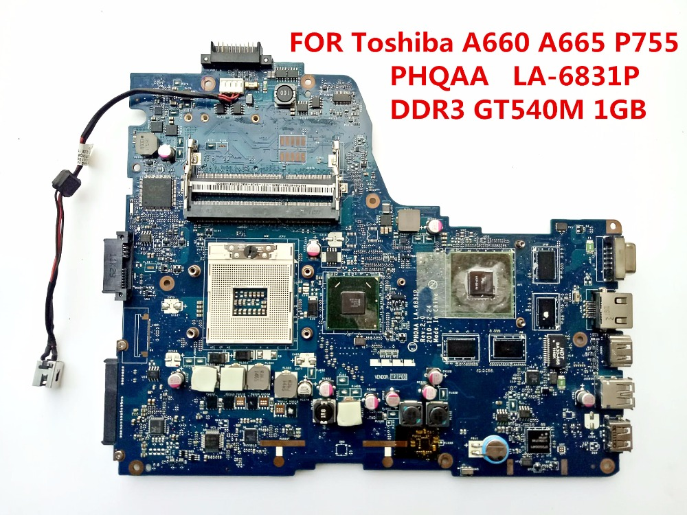 FOR Toshiba A660 A665 P755 Laptop Motherboard PHQAA LA-6831P REV 2.0 GT540M 1GB DDR3 100% Tested Perfect Working