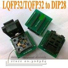 2 шт./лот LQFP32/TQFP32 для DIP28 LQFP32 для DIP28 TQFP32 для DIP28 программист печатная плата IC Разъем адаптера