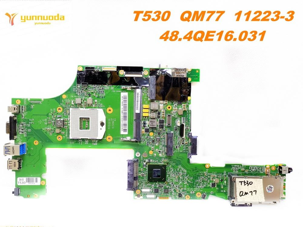 Original For Lenovo T530   Laptop Motherboard T530  QM77  11223-3  48.4QE16.031  Tested Good Free Shipping
