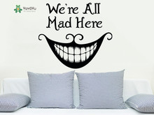 YOYOYU Wall Decal Were All Mad Here Cheshire Cat Smil Vinyl Art Sticker Alice In Wonderland Quote YO180