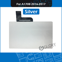 Original Silver A1708 Touch Pad w Cable For MacBook Pro Retina 13 A1708 Touchpad Trackpad Late