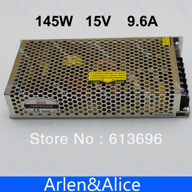 145W 15V 9.6A Single Output Switching power supply for LED Strip light AC to DC ac 85v 265v to 20 38v 600ma power supply driver adapter for led light lamp