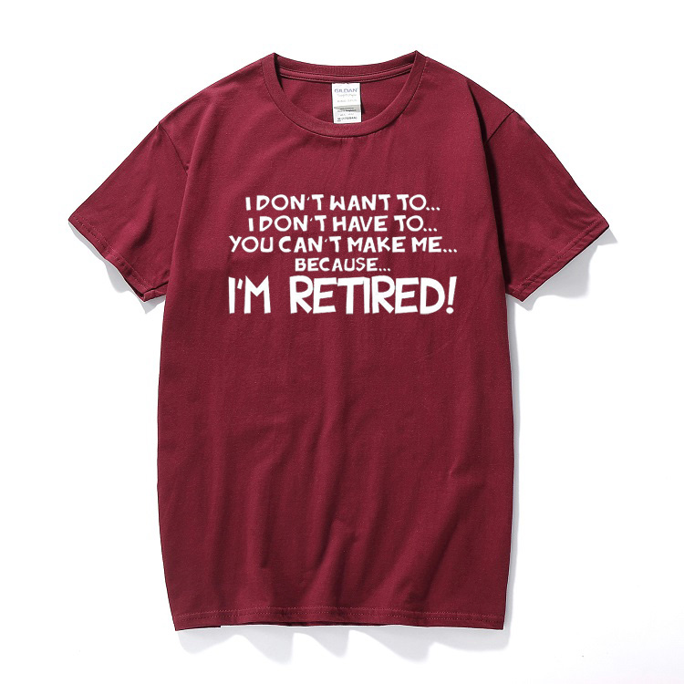 Funny Gift Retirement Old Age Joke 60th Work Sixties Men/'s I/'m Retired T-Shirt