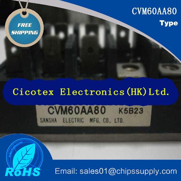 CVM60AA80 60AA80 MODULE IGBTCVM60AA80 60AA80 MODULE IGBT