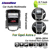 Liandlee 9.7 Inch For Opel Astra J 2010~2014 Car Android 6.0 2+32G Vertical Screen BT Wifi GPS Navi Map Navigation Multimedia