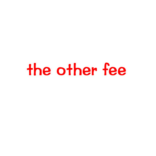 kit  the other fee…