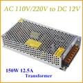 AC 110V 220V to DC 12V Switch Power Supply 150W Voltage Transformer for Led Strip Led Display Billboard 12.5A