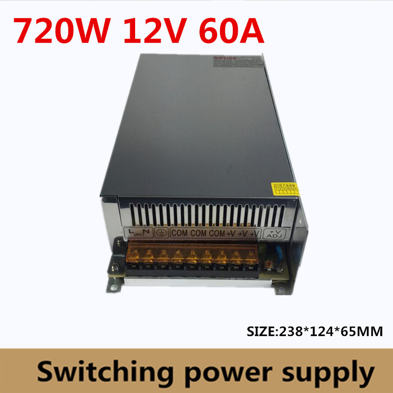 Factory sales directly 720W 12V 60A Switching power supply Single Output power led driver for LED Strip CNC (S-720-12) 720w 12v 60a led switching power supply 12v 60a power supply 12v output 85 265ac input free shipping