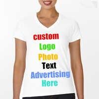 Custom Photo Text Logo Printing Women T Shirt V Neck T-Shirt Lady Tees Advert Summer Tshirt DIY Personalized 2018 Slim Tops