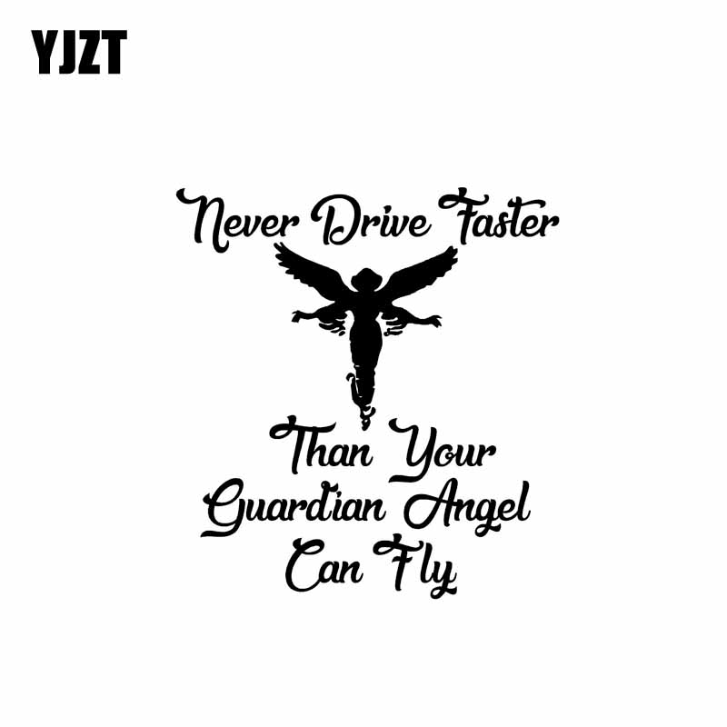 YJZT 14.1CM*15.2CM Vinyl Car Sticker Decal Never Drive Faster Than Your Guardian Angel Black/Silver C10-01886