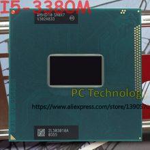 Original intel core I5-3380M sr0x7 cpu i5 3380 m processador 2.90 ghz l3 = 3 m duplo núcleo frete grátis navio para fora dentro de 1 dia
