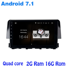 Android 7.1 Quad core car radio gps player for new Civic 2015-2017 2G RAM wifi 4G USB BT mirror link SAT NVAI