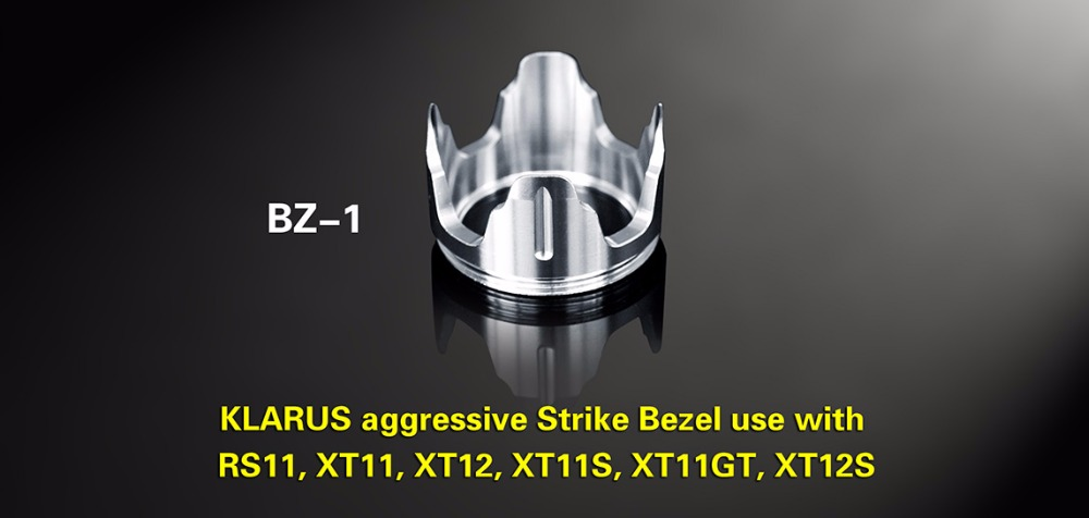 KLARUS BZ-1 Aggressive Strike Bezel For use with XT11.RS11, XT11GT, XT11S, XT12S Tactical flashlight for self-defence