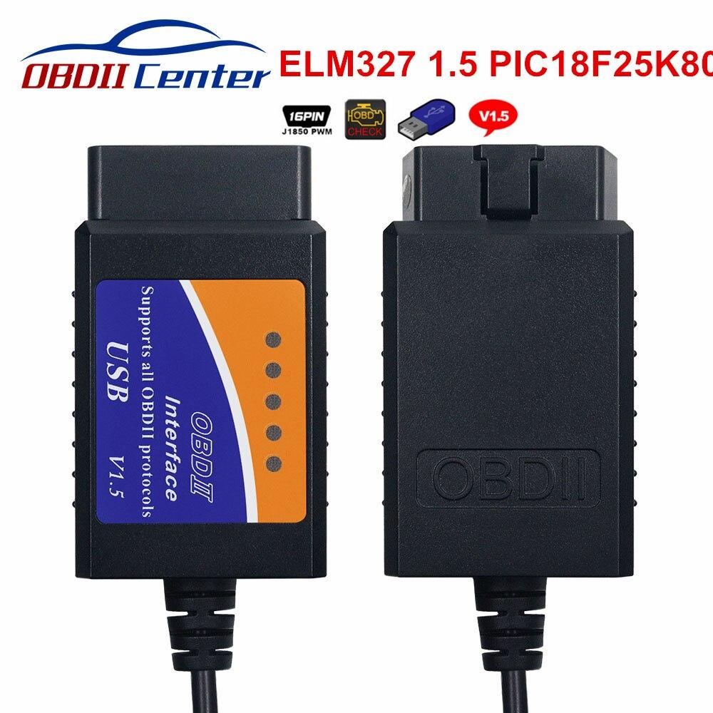 2019 ELM327 1.5 OBDII Diagnostic Cable ELM 327 USB V1.5 PIC18F25K80 OBD2 OBD 2 Diagnostic Interface ELM327 1.5 USB Scanner Tool