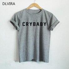 DLVIRA S-3XL ПЛАКСА Футболки Cry Baby Рубашки Женщины Футболка Повседневная хлопок Смешные футболки для Леди Топ Ти Серый футболка Подарки для подростки