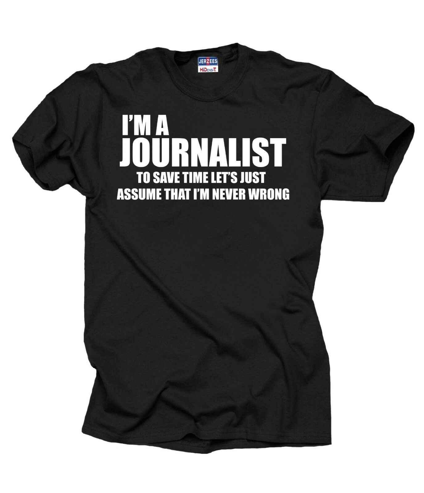 T-shirt Engraçado camiseta Presente para o Jornalista Jornalista jornalista Jornalismo Tee